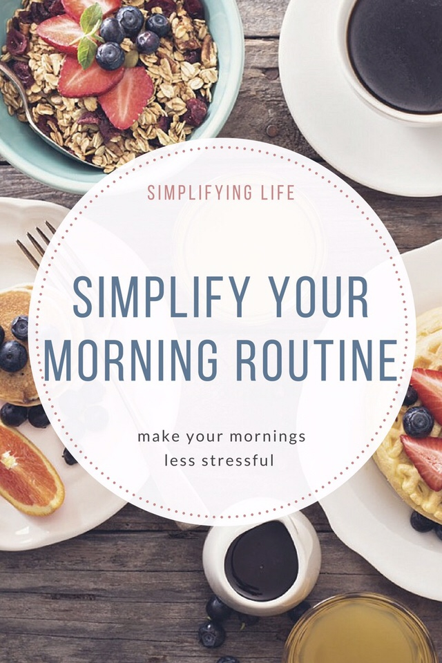 Simplify Saturdays: Simplify Your Morning Routine