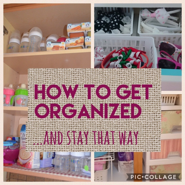 How to get organized… and stay that way!